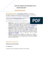 Caracteristicas Del Marco Situacional en La Investigacion