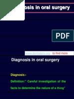Diagnosis in dentistry