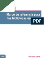 Marco de Referencia Para Bibliotecas Escolares Espanha