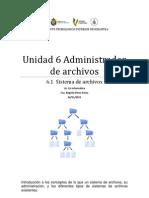 Unidad 6 Administrador de Archivos - Sistemas de Archivos