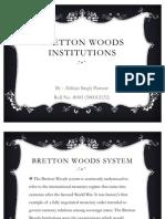 Bretton Woods Institutions