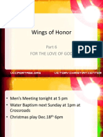 Wings of Honor Part 6 for the Love of God
