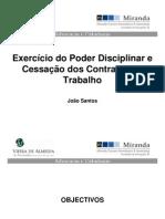 Exercicio Do Poder Disciplinar e Cessacao Dos Contratos de Trabalho