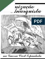 Organizacao Anarquista Na Guerra Civil Espanhola