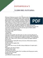 FANTASVILLE Nº 2  EL AULLIDO DEL FANTASMA