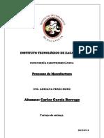 Procesos de Manofactura Carlos Garcia Borrego.