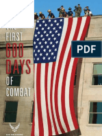 The First 600 Days of Combat