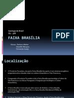 Faixa Brasilia