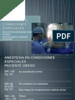 Anestesia en Condiciones Especiales
