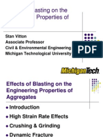Effects of Blasting and the Engineering Properties of Aggregates