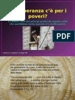 Che Speranza c'è Per i Poveri ?