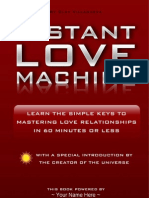 Instant Love Machine