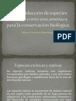 La introducción de especies exóticas como una amenaza