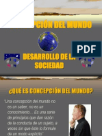 concepciondelmundoydesarrollodelasociedadcoordinadores-091130204840-phpapp02