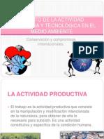 IMPACTO DE LA ACTIVIDAD PRODUCTIVA Y TECNOLÓGICA EN EL MEDIO AMBIENTE, CONSERVACIÓN Y COMPROMISOS INTERNACIONALES