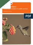 Honest Brokers - brokering innovation in public services - Matthew Horne 2008