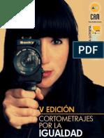 V Edición Cortometrajes por la Igualdad. relación obras ganadoras. Obra Social CAM.