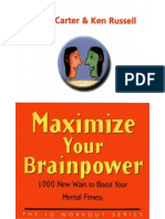 Maximize Your Brain Power 1000 New Ways to Boost Your Mental Fitness