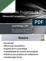Gestão de Projetos de TI - Diferencial Competitivo