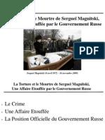 La torture et le meurtre de Sergueï Magnitski, une affaire étouffée