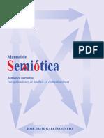 Manual de Semiotica. Semiótica narrativa con aplicaciones de análisis en comunicaciones y medios masivos. 2011