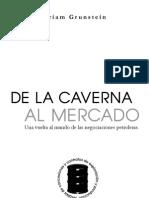 De La Caverna Al Mercado