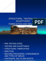 Structural Testing and Acceptance of Fabrication & Welding