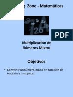 Multiplicación de Números Mixtos