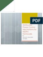 Distributed Power Control Mechanisms for HSDPA Femtocells Presentation
