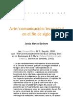Arte/comunicación/tecnicidad en el fin de siglo