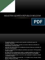 INDUSTRIA UŞOARĂ A REPUBLICII MOLDOVA