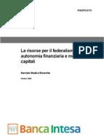 Rapporto Banca Intesa - Le Risorse Per Il Federalismo