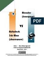 Blender_(freeware)_VS_3dsMax_(shareware)_MarcAllozaAyxendri_2011_CC