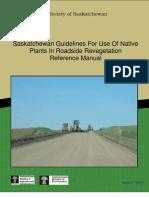 Canada; Saskatchewan Guidelines For Use Of Native Plants In Roadside Revegetation Reference Manual