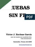 19543074 Pruebas Sin Fe Victor J Encinas