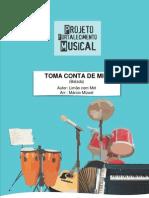 Toma Conta de Mim ( Arranjo Mizael Cabral)
