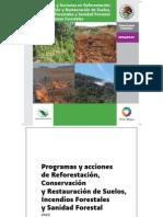1359Programas y Acciones en Reforestación, Conservación y Restauración de Suelos, Incendios Forestales y