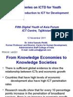 Premier Series on ICTD for Youth an Introduction (Dr. Usha Vyasulu Reddi)