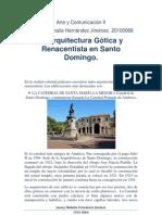 Arquitectura Gótica y Renacentista en Santo Domingo