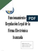 Funcionamiento y Regulación Legal de la firma electronica avanzada