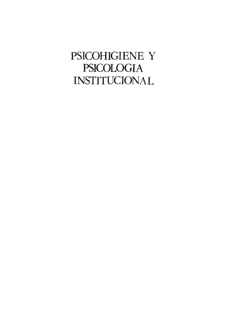 Bleger Jose - Psicohigiene Y Psicologia Institucional
