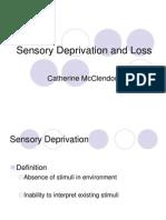 Sensory Deprivation and Loss-4