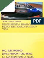 TECNICO ELECTRONICA Mantenimiento y reparación de equipos electrónicos de audio