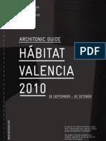 Habitat Valencia 2010 Arc Hi Tonic Guide