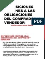 Disposiciones Comunes a Las Obligaciones Del Comprador y Vendedor