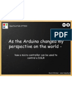 As the Arduino changed my perspective on the world