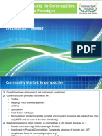 Investment Products in Commodities- A New Paradigm