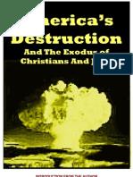 Americas Destruction