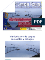 LA MANIPULACIÓN DE CARGAS CON CABLES, ESLINGAS, ETC.