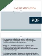 aula VENTILAÇÃO MECÂNICA